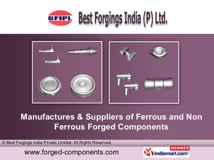 Manufactures & Suppliers of Ferrous and Non Ferrous Forged Components