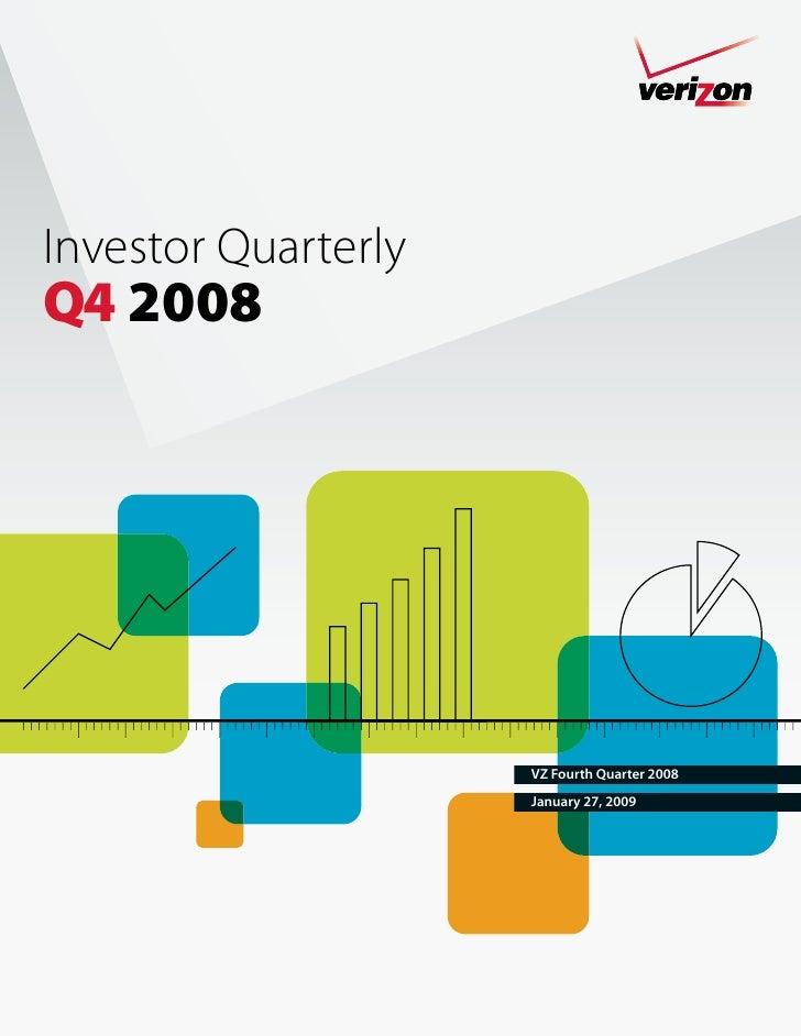 Investor Quarterly Q4 2008                          VZ Fourth Quarter 2008                      January 27, 2009