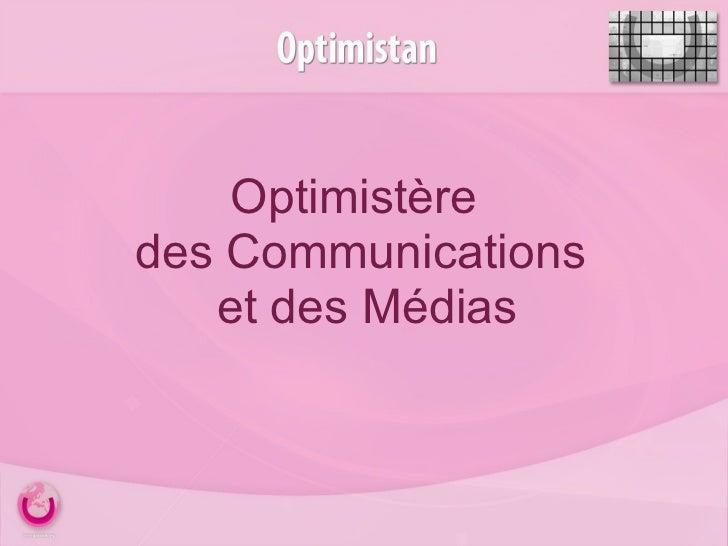 Optimistère des Communications  et des Médias
