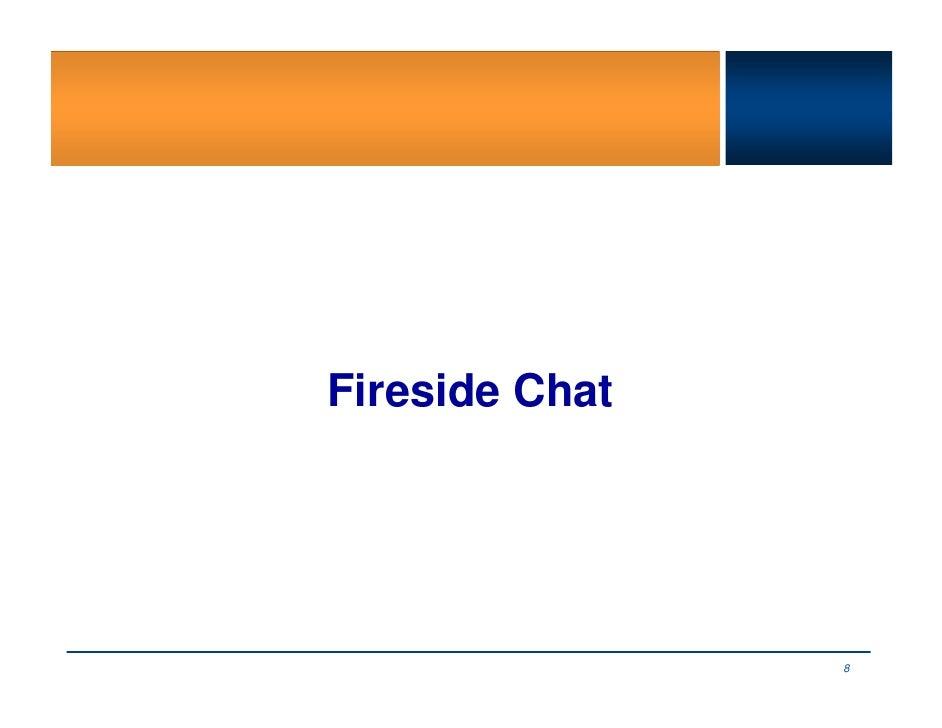 Fireside Chat                     8