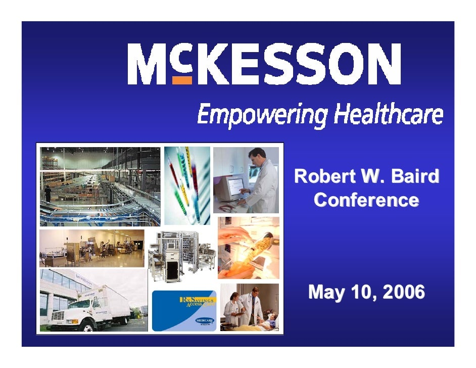Robert W. Baird   Conference     May 10, 2006