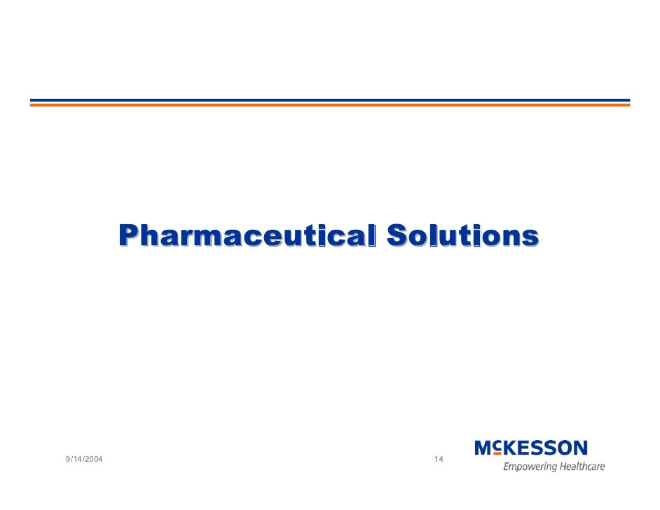 Pharmaceutical Solutions     9/14/2004                    14
