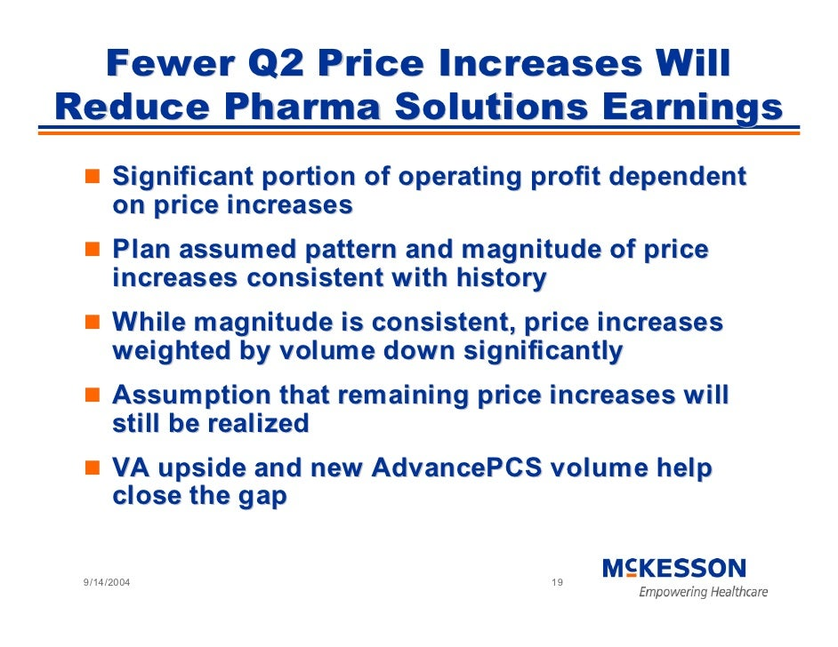 Fewer Q2 Price Increases Will Reduce Pharma Solutions Earnings       Significant portion of operating profit dependent    ...