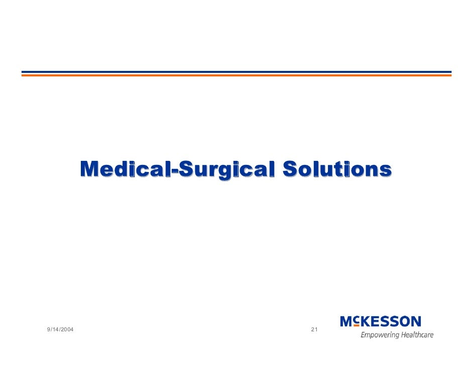 Medical-Surgical Solutions     9/14/2004                      21