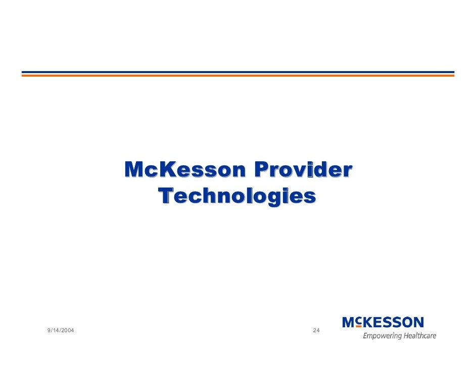 McKesson Provider               Technologies     9/14/2004                 24