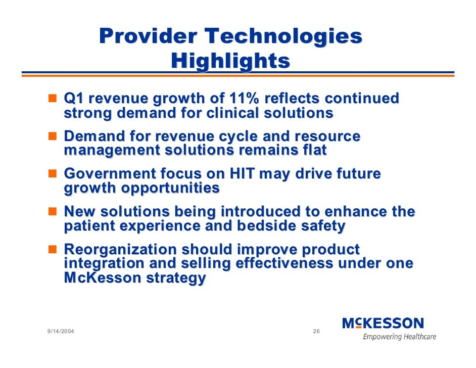 Provider Technologies                   Highlights      Q1 revenue growth of 11% reflects continued      strong demand for...