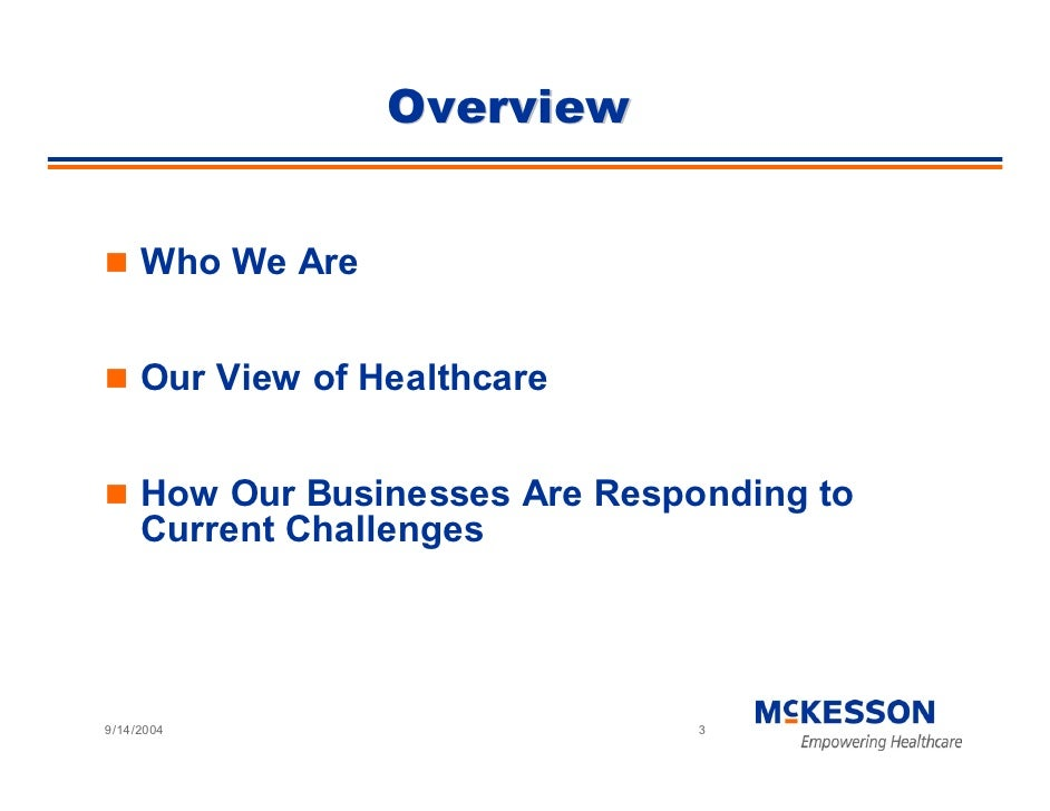 Overview        Who We Are        Our View of Healthcare        How Our Businesses Are Responding to      Current Challeng...