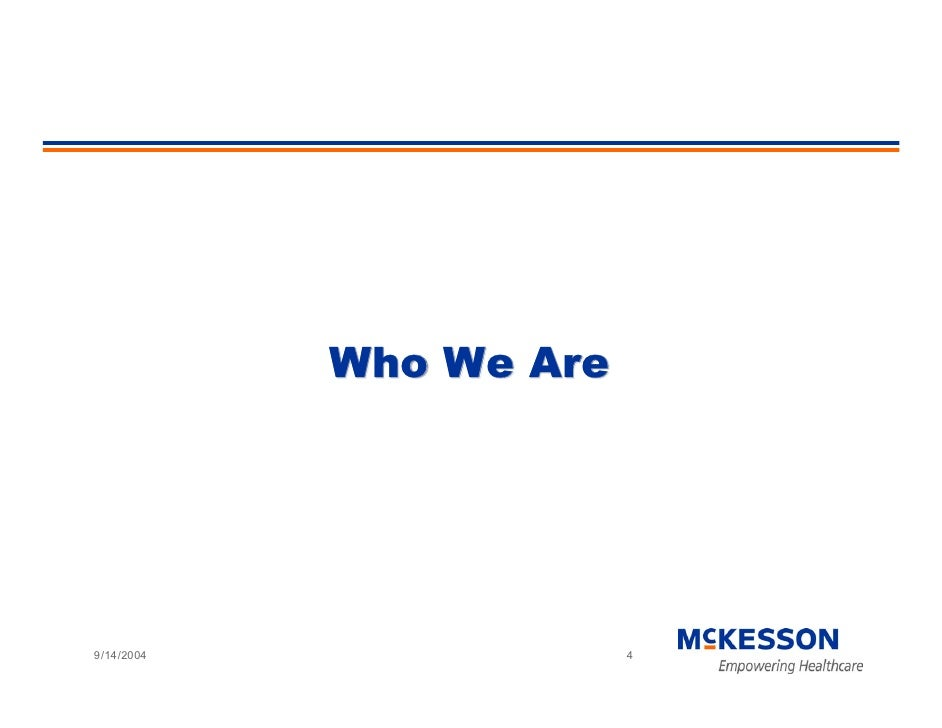 Who We Are     9/14/2004                4