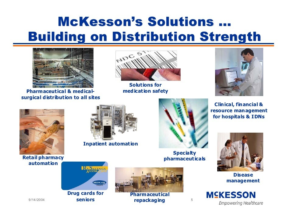 McKesson's Solutions …   Building on Distribution Strength                                             Solutions for      ...