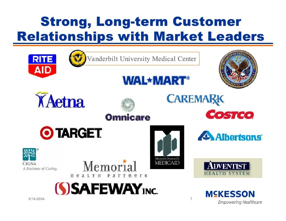 Strong, Long-term Customer Relationships with Market Leaders              Vanderbilt University Medical Center      9/14/2...