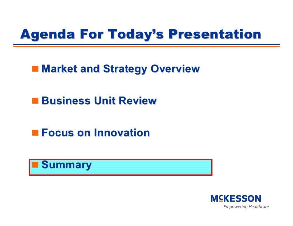 Agenda For Today's Presentation    Market and Strategy Overview    Business Unit Review    Focus on Innovation    Summary