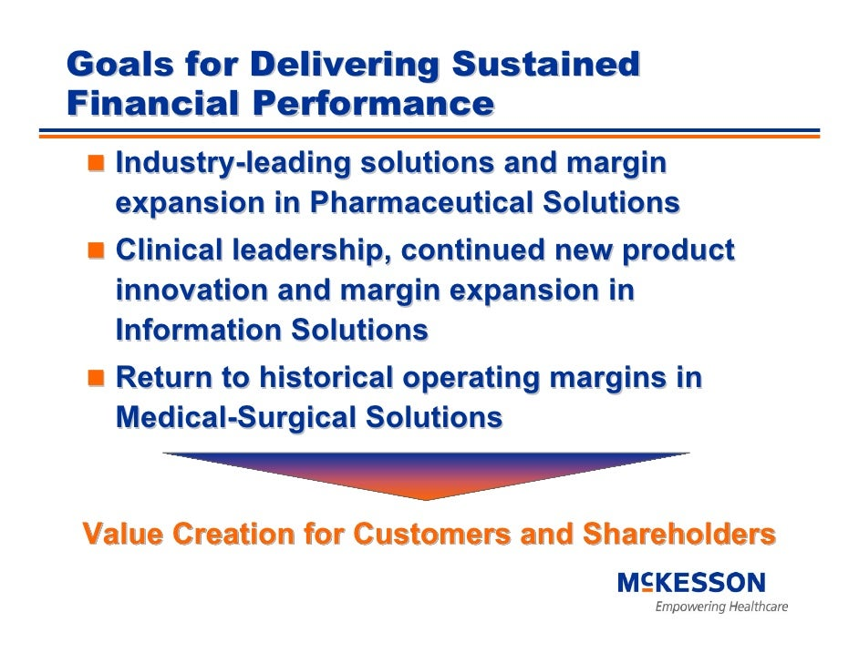 Goals for Delivering Sustained Financial Performance   Industry-leading solutions and margin   expansion in Pharmaceutical...