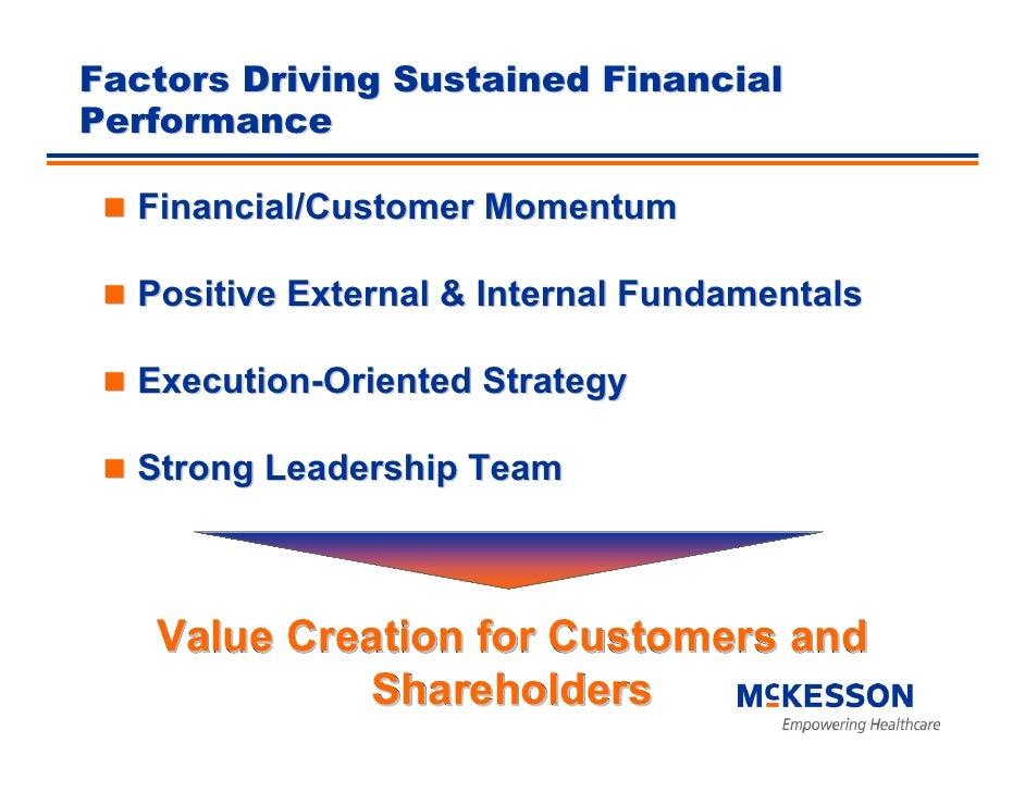 Factors Driving Sustained Financial Performance    Financial/Customer Momentum    Positive External & Internal Fundamental...