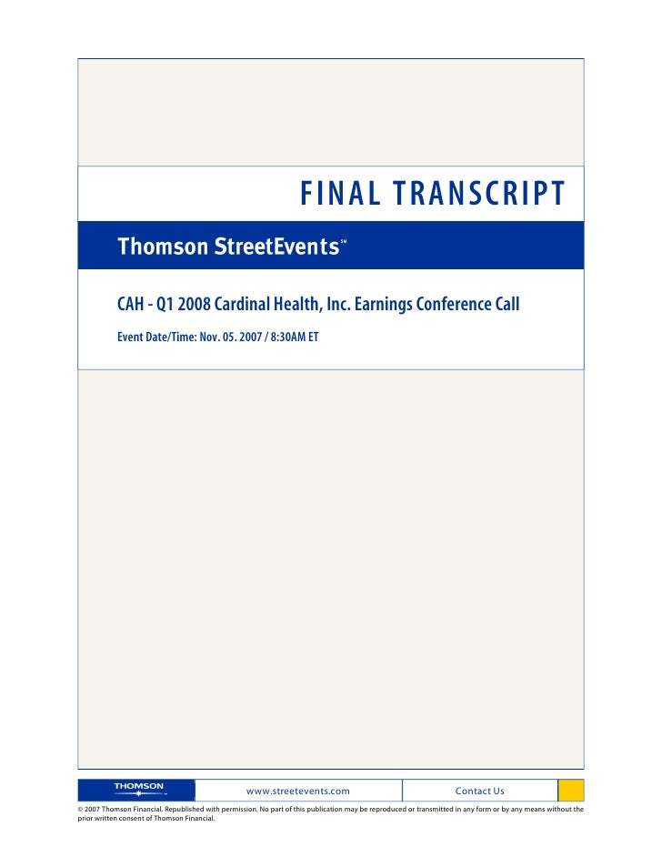 FINAL TRANSCRIPT              CAH - Q1 2008 Cardinal Health, Inc. Earnings Conference Call             Event Date/Time: No...