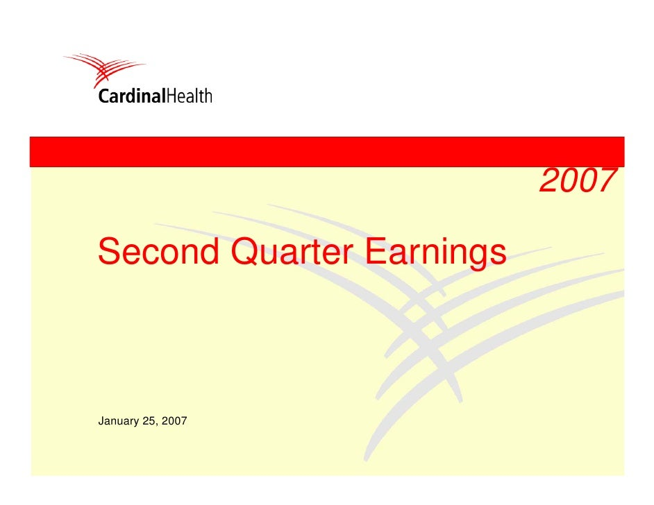 2007  Second Quarter Earnings    January 25, 2007