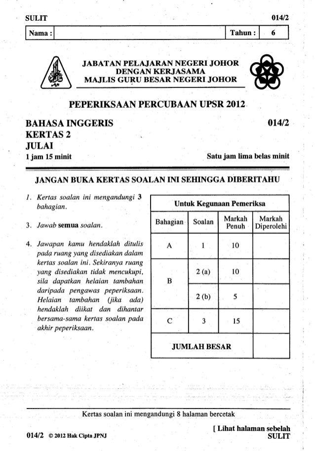 Soalan Percubaan UPSR Johor 2012 Bahasa Inggeris Kertas 2