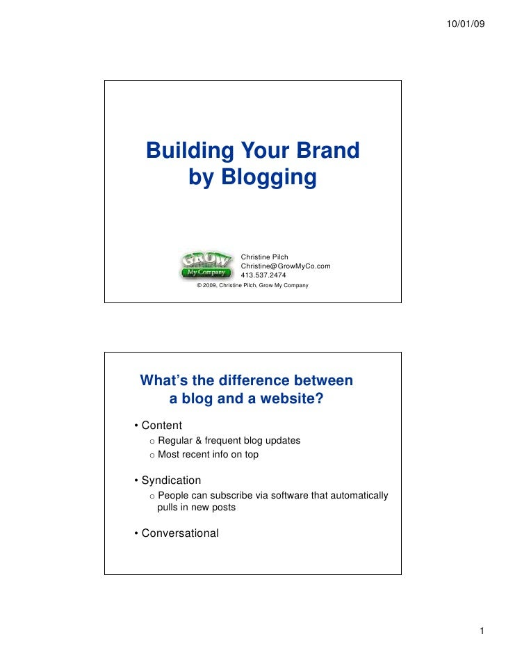 10/01/09       Building Your Brand       by Blogging                              Christine Pilch                         ...