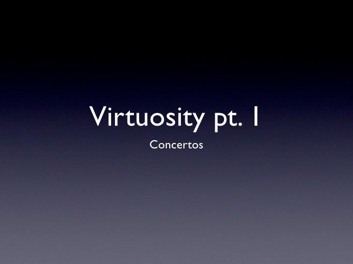 Virtuosity pt. 1     Concertos