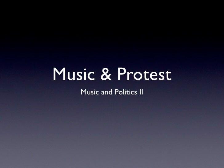 Music & Protest   Music and Politics II