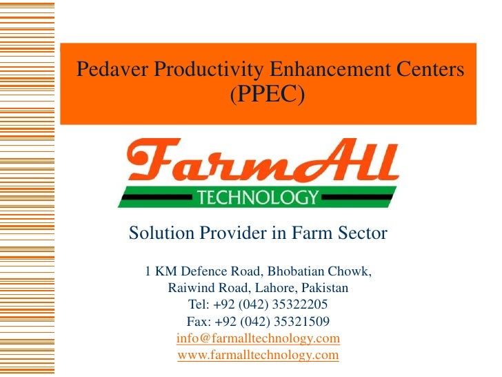 1010 Pedaver Productivity Enhancement Centers (PPEC) FarmAll Technology Solution Provider in Farm Sector