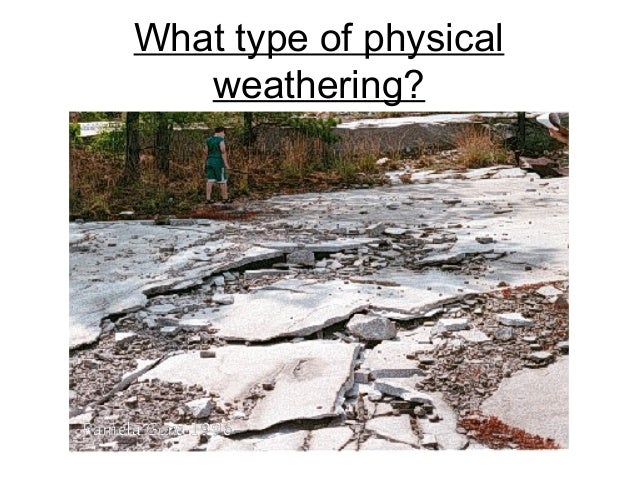 10 10 types of weathering