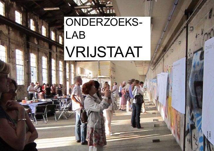 .FabriC ©                           www.fabrications.nl                    vrijstaat     onderzoeks-     lab