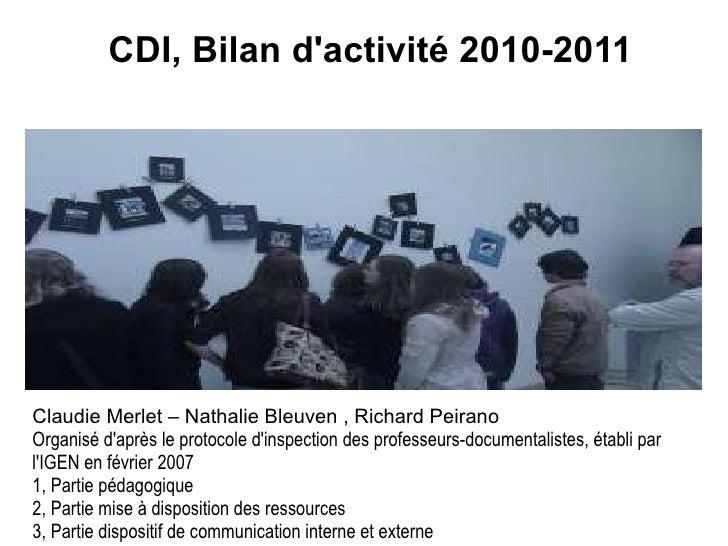 Claudie Merlet – Nathalie Bleuven , Richard Peirano Organisé d'après le protocole d'inspection des professeurs-documentali...