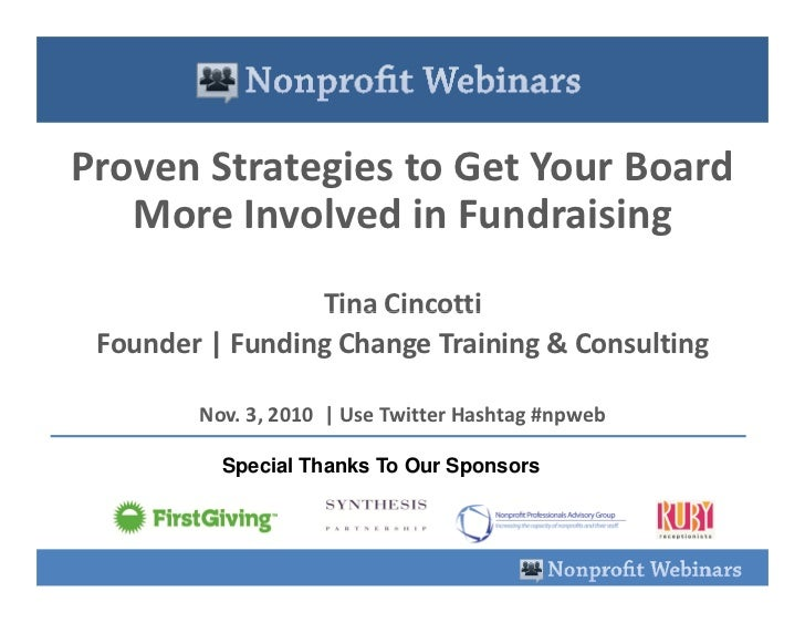 Proven Strategies to Get Your Board    More Involved in Fundraising                  Tina Cincotti  Founder | Funding Chan...