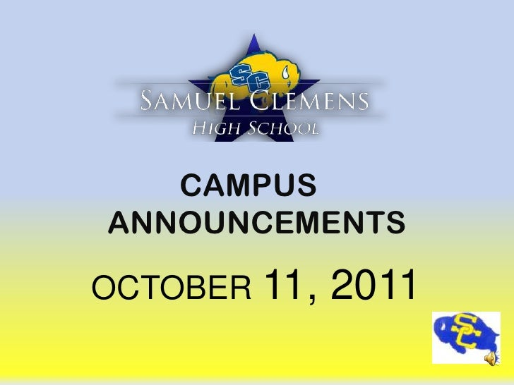 CAMPUS	 ANNOUNCEMENTS<br />OCTOBER 11, 2011<br />