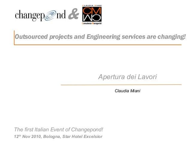 & The first Italian Event of Changepond! 12th Nov 2010, Bologna, Star Hotel Excelsior Apertura dei Lavori Claudia Miani Ou...