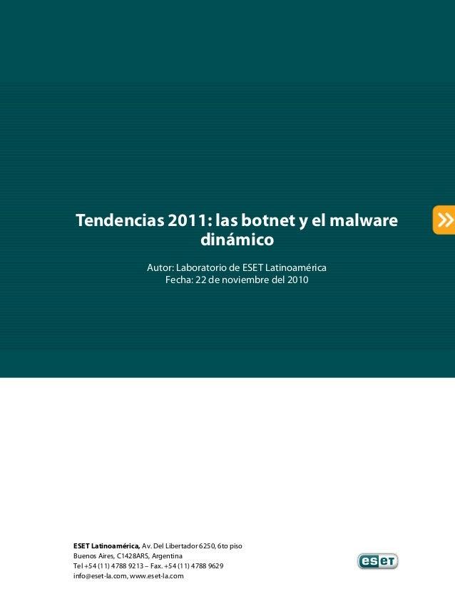 ESET Latinoamérica, Av. Del Libertador 6250, 6to piso Buenos Aires, C1428ARS, Argentina Tel +54 (11) 4788 9213 – Fax. +54 ...
