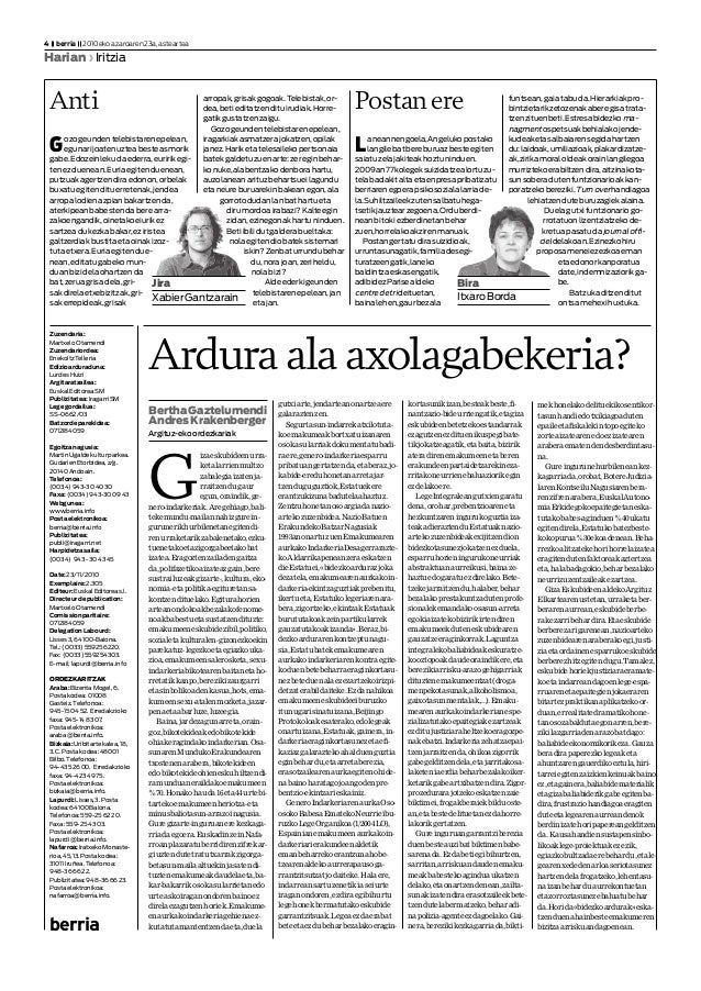 Zuzendaria: MartxeloOtamendi Zuzendariordea: EnekoitzTelleria Edizioarduraduna: LurdesHuizi Argitaratzailea: EuskalEditore...