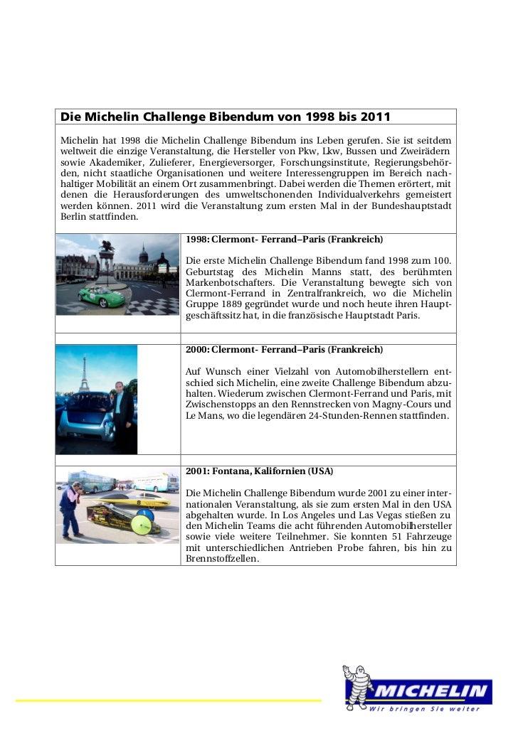 Die Michelin Challenge Bibendum von 1998 bis 2011Michelin hat 1998 die Michelin Challenge Bibendum ins Leben gerufen. Sie ...
