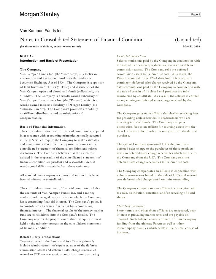 Page 2     Van Kampen Funds Inc.  Notes to Consolidated Statement of Financial Condition                                  ...