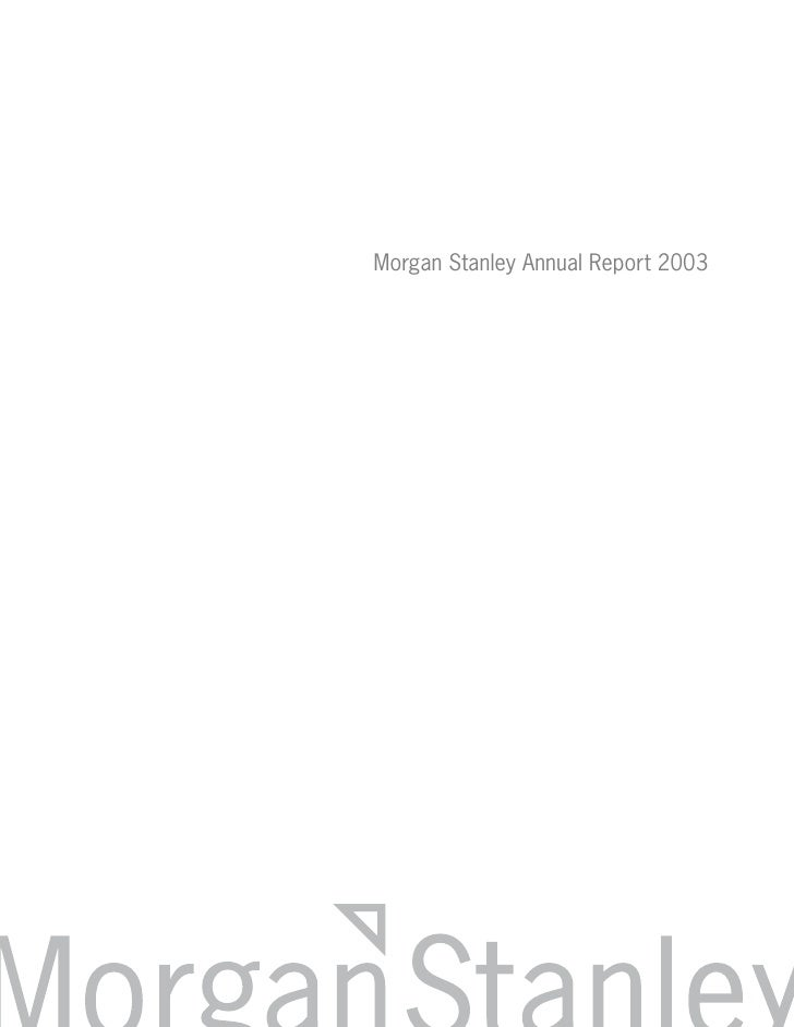 Morgan Stanley Annual Reports 2003