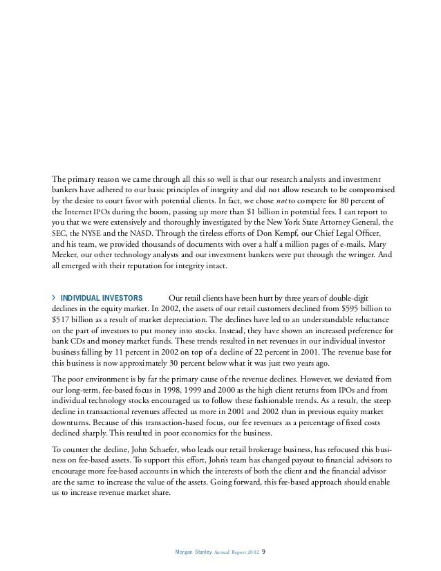 Morgan Stanley Annual Report 2002 9 The primary reason we came through all this so well is that our research analysts and ...