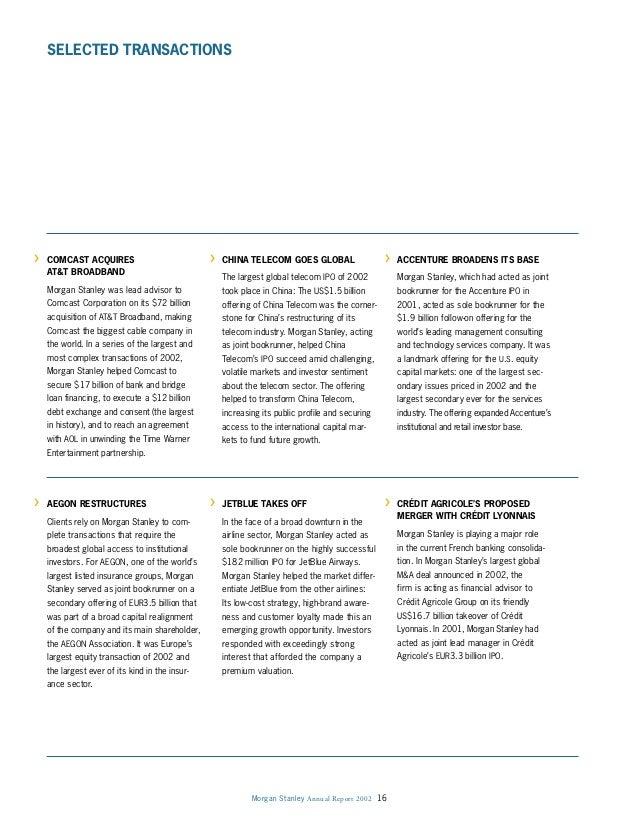 Morgan Stanley Annual Report 2002 16 > COMCAST ACQUIRES AT&T BROADBAND Morgan Stanley was lead advisor to Comcast Corporat...