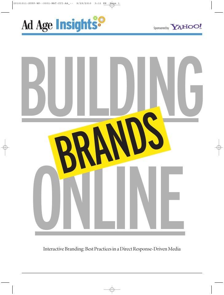 Sponsored byBUILDING     DS   BRANONLINE Interactive Branding:Best Practices in a Direct Response-Driven Media