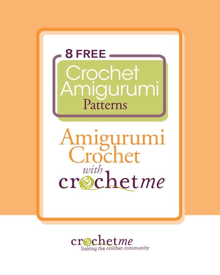 8 FREECrochetAmigurumi  PatternsAmigurumi Crochet  with