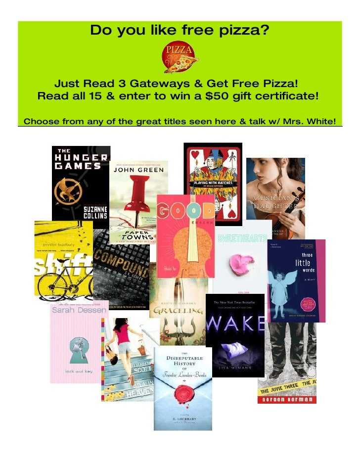 Do you like free pizza?       Just Read 3 Gateways & Get Free Pizza!   Read all 15 & enter to win a $50 gift certificate! ...
