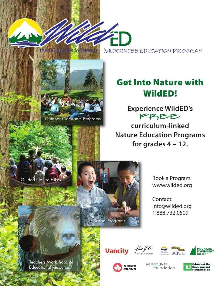 the BC Spaces for Nature Wilderness Education Program                                            Get Into Nature with     ...