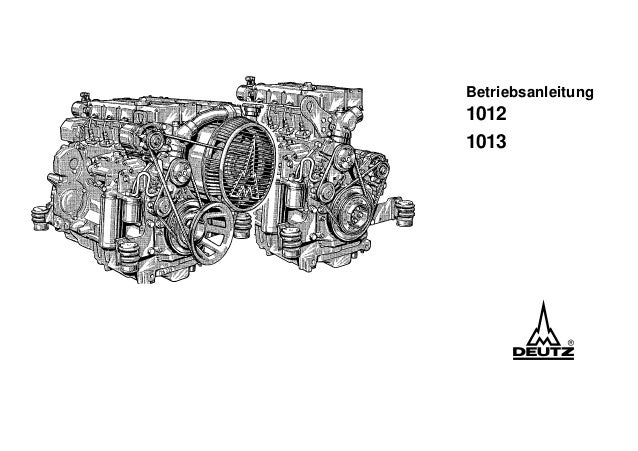 manual motor diesel 1012 1013 rh de slideshare net Deutz D6206 Tractor Operators Manual Deutz D6206 Tractor Operators Manual