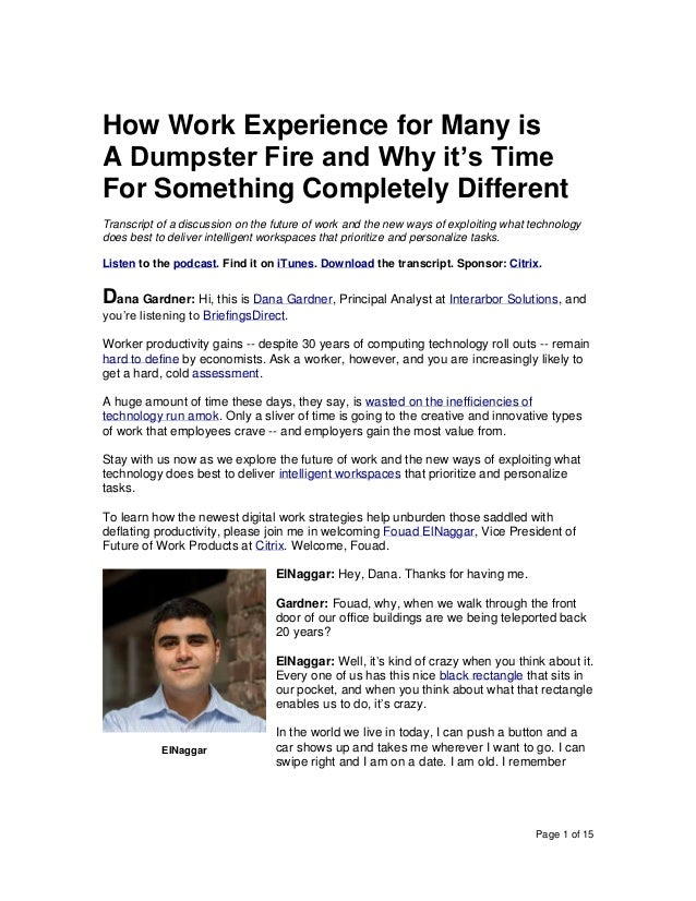 Page 1 of 15 How Work Experience for Many is A Dumpster Fire and Why it's Time For Something Completely Different Transcri...