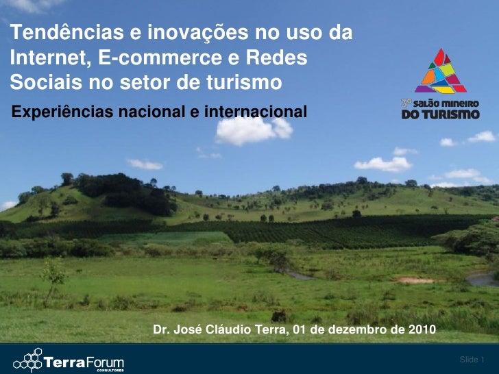Tendências e inovações no uso daInternet, E-commerce e RedesSociais no setor de turismoExperiências nacional e internacion...