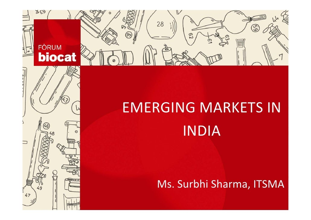 EMERGING MARKETS IN INDIA       EMERGING MARKETS IN               INDIA         Ms Surbhi Sharma, ITSMA            Ms. Sur...