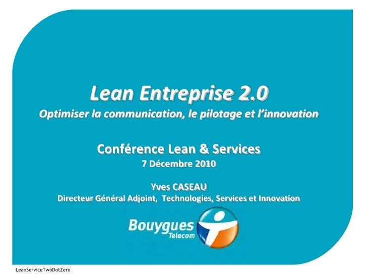 Lean Entreprise 2.0        Optimiser la communication, le pilotage et l'innovation                          Conférence Lea...