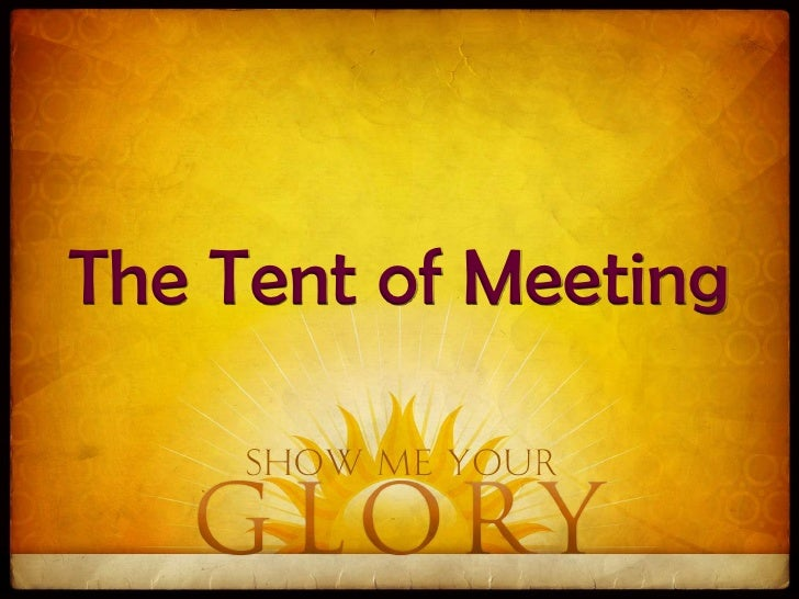 11. The Tent of Meetingu003cbr ...  sc 1 st  SlideShare & 101212 ot vistas 09 moses show me your glory