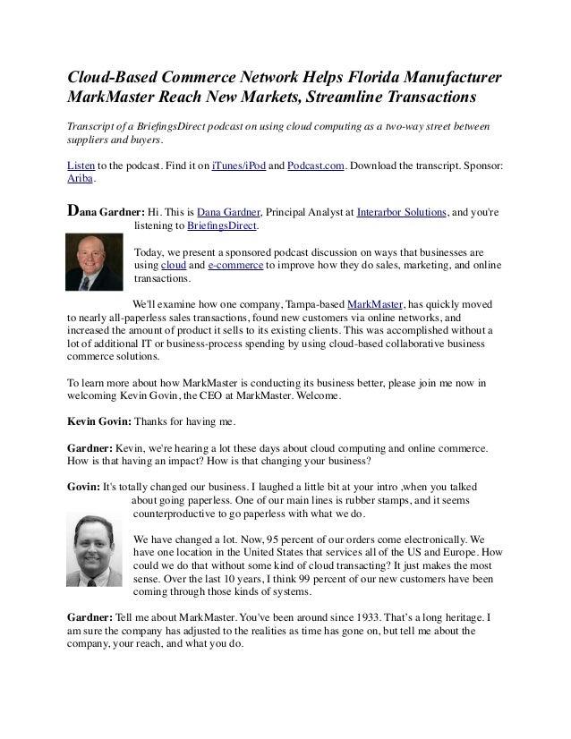 Cloud-Based Commerce Network Helps Florida Manufacturer MarkMaster Reach New Markets, Streamline Transactions Transcript o...