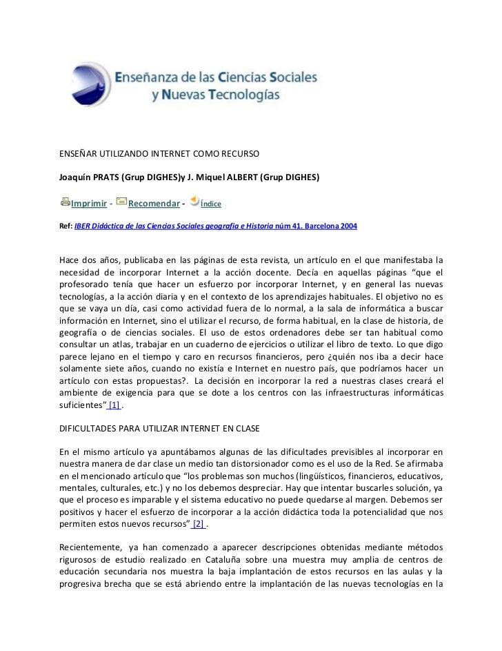 ENSEÑARUTILIZANDOINTERNETCOMORECURSOJoaquínPRATS(GrupDIGHES)yJ.MiquelALBERT(GrupDIGHES)   Imprimir‐ R...