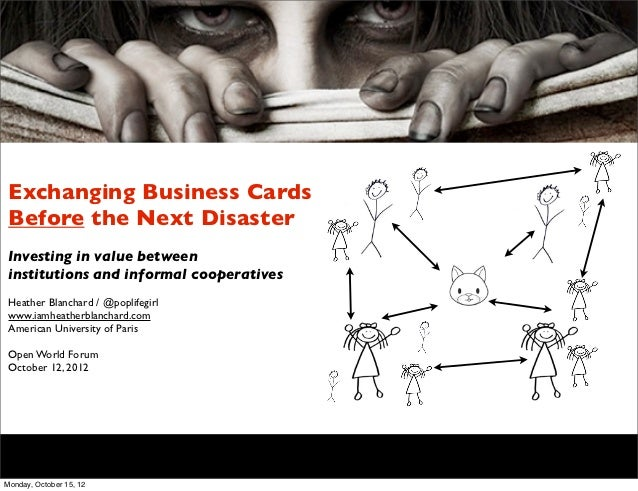 Exchanging Business Cards Before the Next Disaster Investing in value between institutions and informal cooperatives Heath...